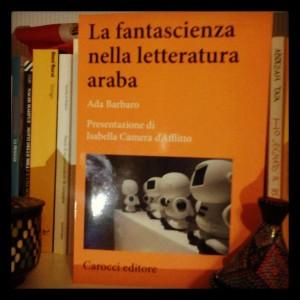 """""""La fantascienza nella letteratura araba"""": video dalla presentazione (Roma, 25 ottobre)"""