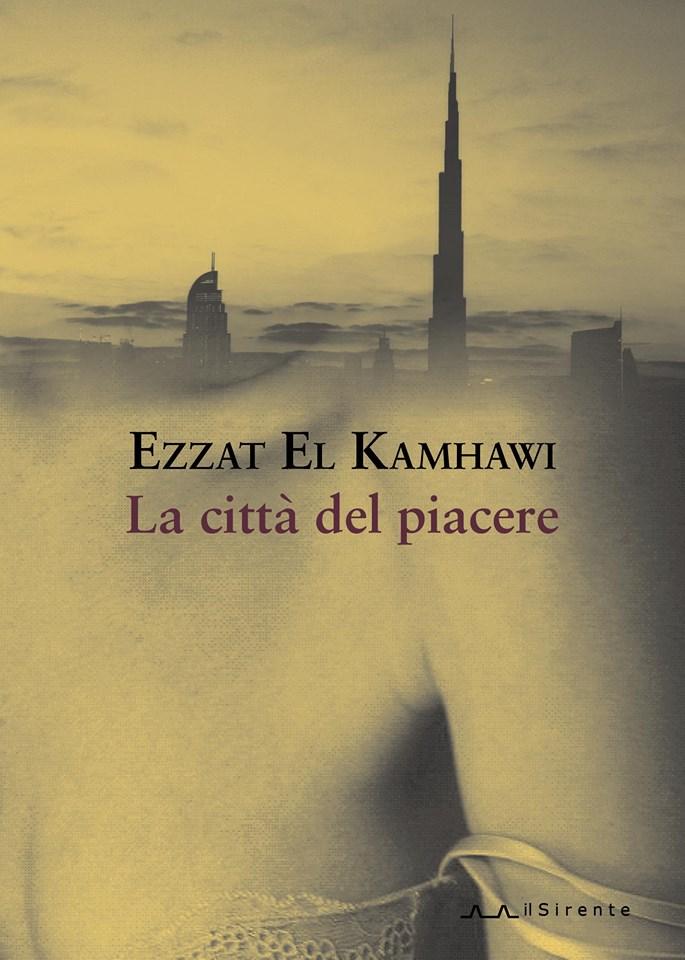 """Lo scrittore egiziano Ezzat el Kamhawi presenta a Roma il suo """"La città del piacere"""""""