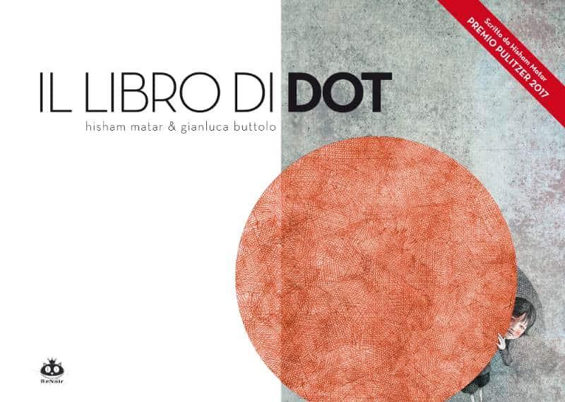 """""""Il libro di Dot"""" di Hisham Matar e altri libri per bambini di autori arabi"""