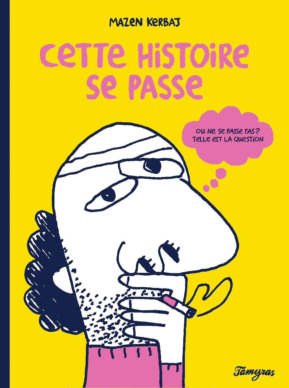 "Le graphic novel parlano arabo: ""Cette historie se passe"" di Mazen Kerbaj"