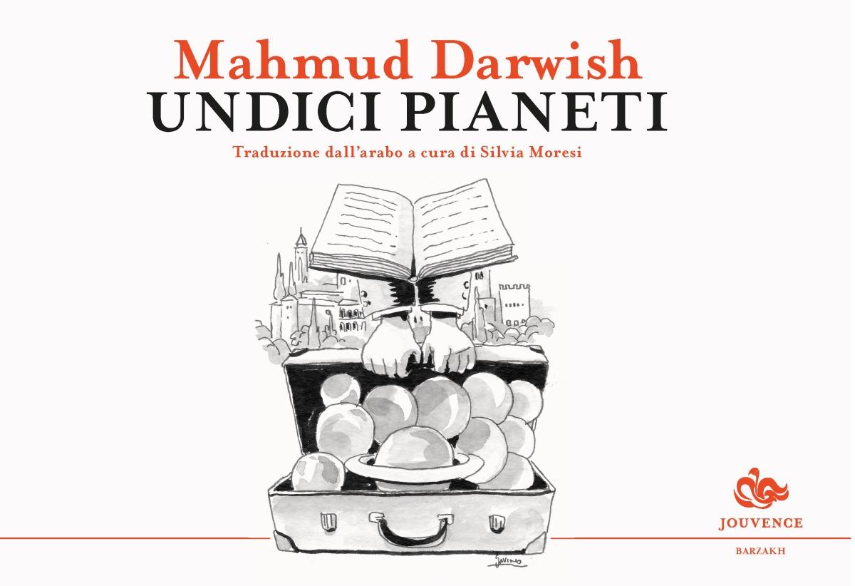 """Arriva in libreria la raccolta di poesie """"Undici pianeti"""" di Mahmud Darwish"""