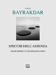 Bayrakdar, Specchi dell'assenza 180