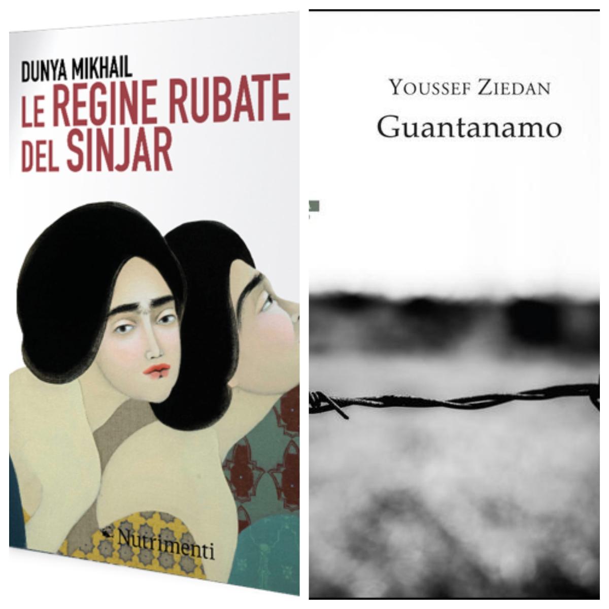 "Arrivano in libreria ""Le regine rubate del Sinjar"" di Dunya Mikhail e ""Guantanamo"" di Youssef Ziedan"